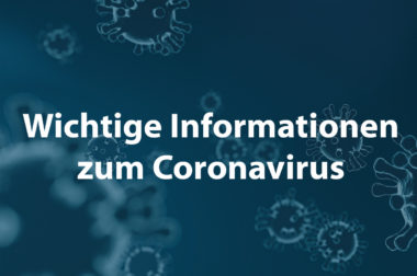 Update: Informationen zum Coronavirus